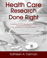 Health Care Research Done Right