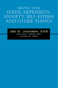 Helping With Stress, Depression, Anxiety, Self-Esteem and ...
