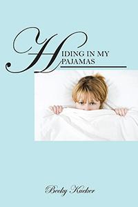 Hiding in My Pajamas