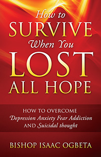 How to Survive When You Lost All Hope