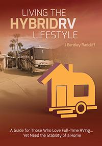 Living the Hybrid RV Lifestyle