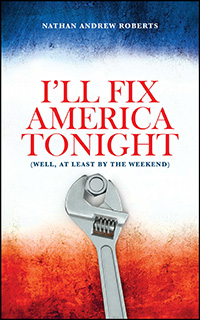 I'll Fix America Tonight