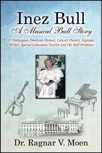 Inez Bull: A Musical Bull Story