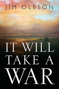 It Will Take A War