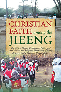 Christian Faith among the Jieeng