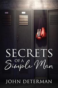 Secrets of a Simple Man
