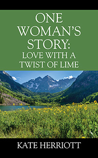 One Woman's Story: Love with a Twist of Lime