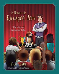 La Historia de Kickapoo John (Spanish and English)