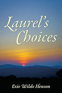 Laurel's Choices