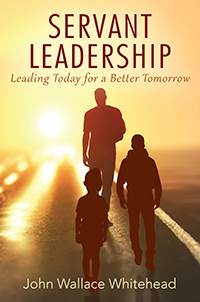 Servant Leadership: Leading Today for a Better Tomorrow