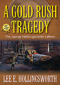 A Gold Rush Tragedy