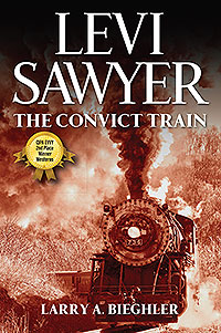 Levi Sawyer: The Convict Train