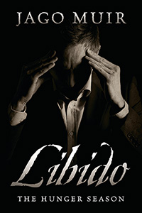 Libido:  The Hunger Season