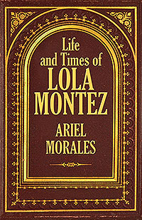 Life and Times of Lola Montez