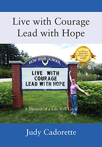 Live with Courage Lead with Hope
