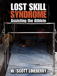 Lost Skill Syndrome: Assisting the Athlete