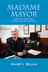 Madame Mayor by Marty Blum, published by Outskirts Press