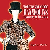 Manhattan Shop Window Mannequins; Crossroads Of The World