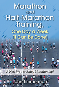 Marathon and Half-Marathon Training, One Day a Week  (It Can Be Done)