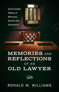 Memories and Reflections of an Old Lawyer