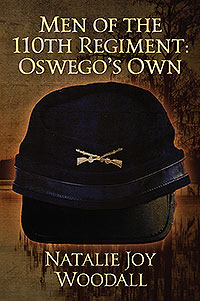 Men of the 110th Regiment: Oswego's Own