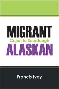 Migrant Alaskan