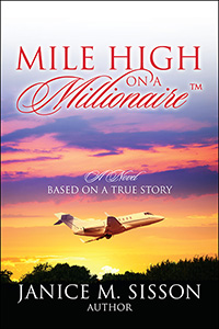 Mile High On A Millionaire