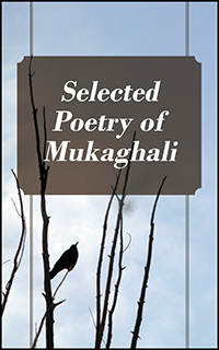 Selected Poetry of Mukaghali