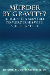 Murder by Gravity?