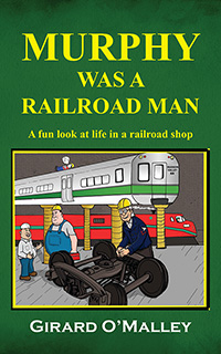 Murphy Was A Railroad Man