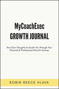 MyCoachExec Growth Journal