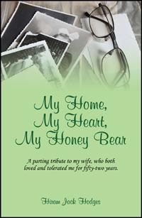 My Home, My Heart, My Honey Bear