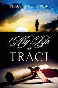 My Life As Traci