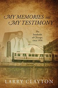 My Memories Are My Testimony
