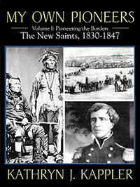 My Own Pioneers 1830-1918