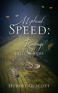 Mystical Speed: The Revenge of the Yellow Yams