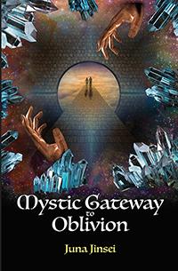 Mystic Gateway to Oblivion