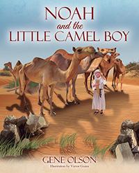 Noah and the Little Camel Boy