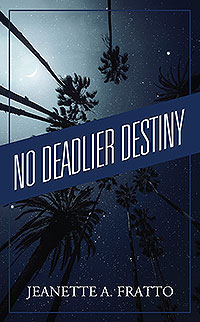 No Deadlier Destiny