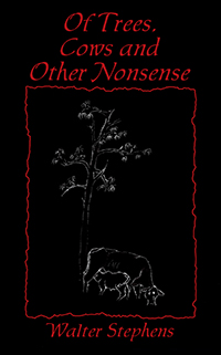 Of Trees, Cows and Other Nonsense