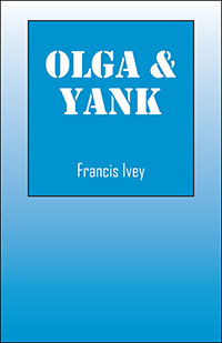 Olga & Yank