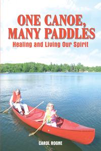 One Canoe, Many Paddles
