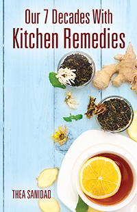 Our 7 Decades With Kitchen Remedies
