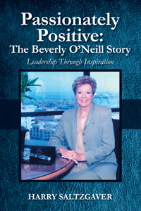 Passionately Positive: The Beverly O'Neill Story