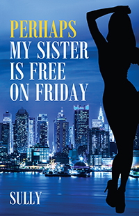 Perhaps My Sister is Free on Friday