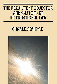 The Persistent Objector and Customary International Law