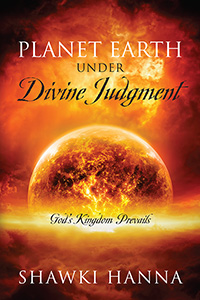 Planet Earth Under Divine Judgment