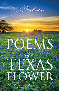 Poems by a Texas Flower