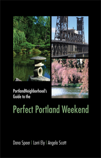 PortlandNeighborhood's Guide to the Perfect Portland Weekend