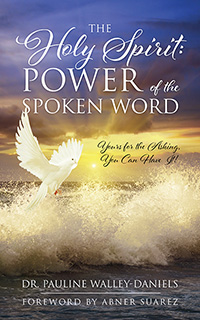 The Holy Spirit: Power of the Spoken Word